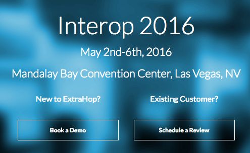 Banner - see ExtraHop at Interop 2016