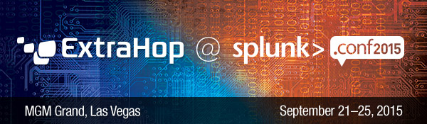 Visit ExtraHop at booth G9 at Splunk.conf 2015