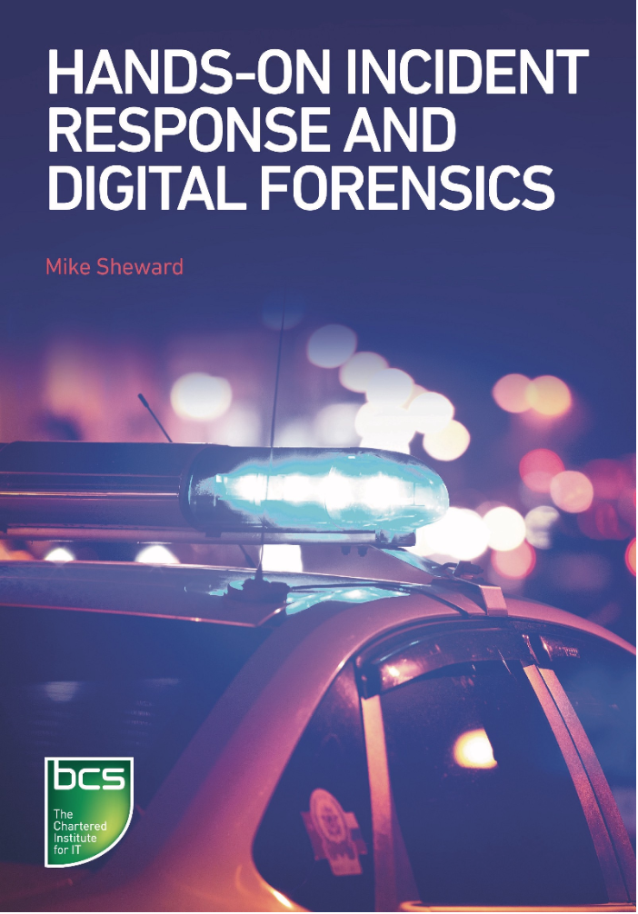 Mike Sheward - Hands-On Incident Response and Digital Forensics