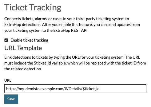 ExtraHop ticket tracking