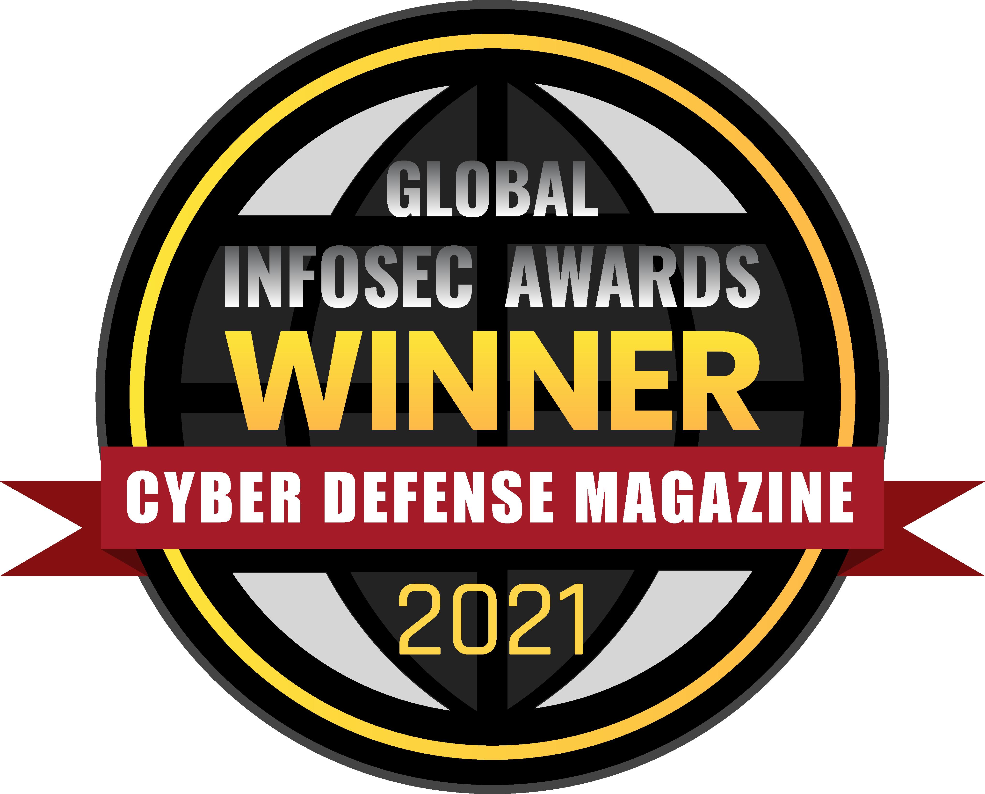 Global Infosec Awards Winner - 2021