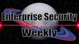 Enterprise Security Weekly
